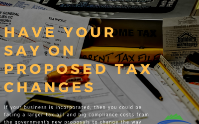 Have Your Say on Proposed Tax Changes